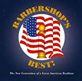 Barbershop's Best! The New Generation of a Great American Tradition