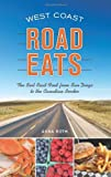 West Coast Road Eats, Anna Roth, 1570616906