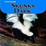 Skunks in the Dark, Doreen Gonzales, 1404280995