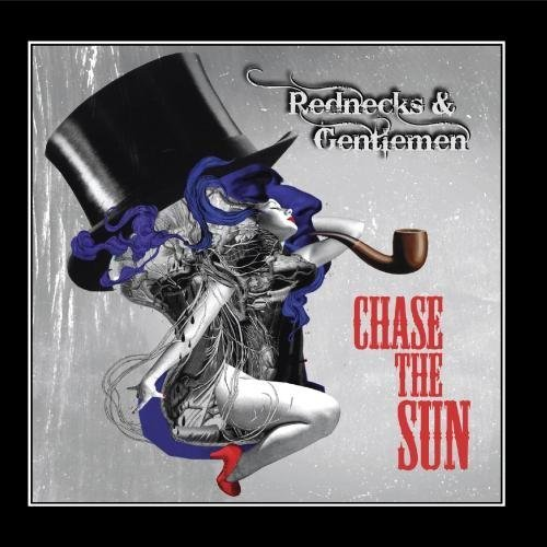 Chase The Sun - Rednecks & Gentlemen by Chase The Sun - Amazon com Music