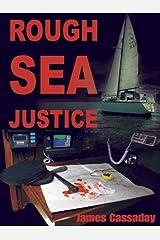 Rough Sea Justice Kindle Edition