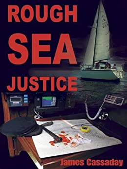 Rough Sea Justice by [Cassaday, James]