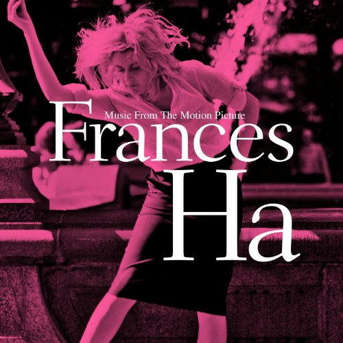 Frances Ha (2012) Movie Soundtrack