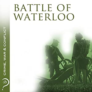 Battle of Waterloo Audiobook