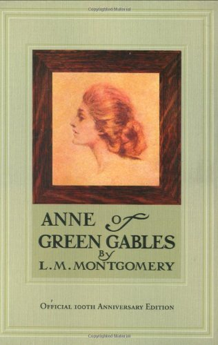 Anne of Green Gables, 100th Anniversary Edition