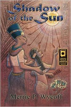 Shadow of the Sun: Volume 1 (The Shadow Saga)