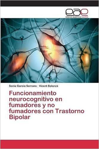 Funcionamiento neurocognitivo en fumadores y no fumadores con Trastorno Bipolar