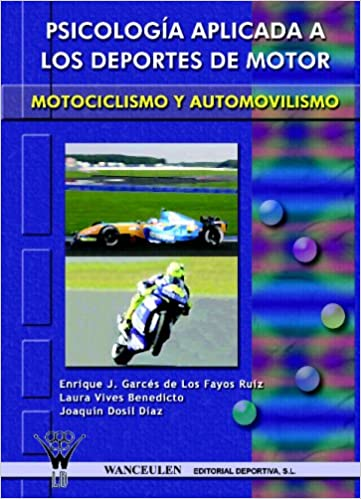 Kirjan äänen lataaminen on rajaton Psicología Aplicada A Los Deportes De Motor: Autom (Spanish Edition) DJVU