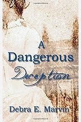 A Dangerous Deception Paperback