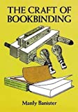 img - for The Craft of Bookbinding book / textbook / text book