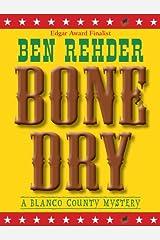 Bone Dry (Blanco County Mysteries Book 2) Kindle Edition