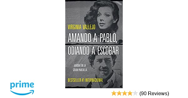 Amando a Pablo, odiando a Escobar (Spanish Edition): Virginia Vallejo: 9780525433422: Amazon.com: Books