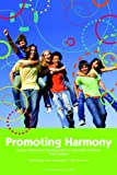 Promoting Harmony : Young Adolescent Development and Classroom Practices, Strahan, David B. and L'Esperance, Mark, 1560902302