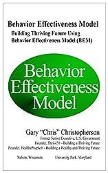 Behavior Effectiveness Model (BEM): Building Thriving Future Using Behavior Effectiveness Model (BEM)