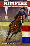 Download Rimfire: The Barrel Racing Morgan Horse in PDF ePUB Free Online