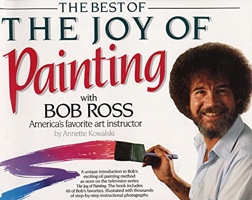 Best of the Joy of Painting (Dream Oil Painting)