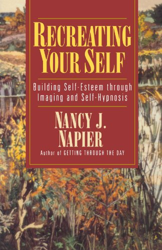 Recreating Your Self: Building Self-Esteem Through Imaging and Self-Hypnosis by W. W. Norton & Company