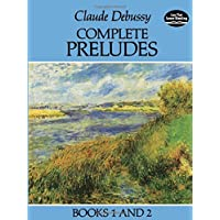 Complete Preludes: Books 1 and 2