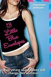 13 Little Blue Envelopes by Johnson, Maureen (2009) Paperback