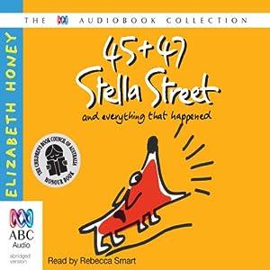 45 + 47 Stella Street Audiobook