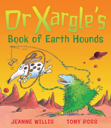 Read Online Dr Xargle's Book of Earth Hounds ebook