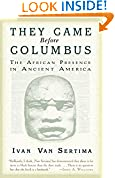 #9: They Came Before Columbus: The African Presence in Ancient America (Journal of African Civilizations)