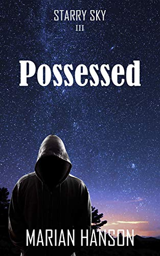 Possesed (Starry Sky Book 3) by [Hanson, Marian]