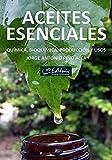 Aceites esenciales: química, bioquímica, producción y usos