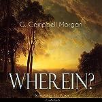 Wherein? | G. Campbell Morgan