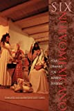Six Nuevomexicano Folk Dramas for Advent Season, Larry Torres, 0826319645