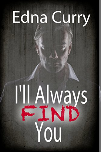 Book cover image for I'll Always Find You