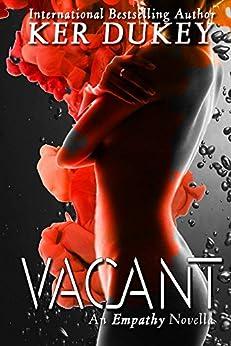 Vacant: (An Empathy Novella) by [Dukey, Ker]