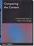 Conquering the Content: A Step-by-Step Guide to Online Course Design