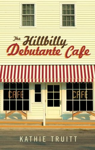 The Hillbilly Debutante Cafe