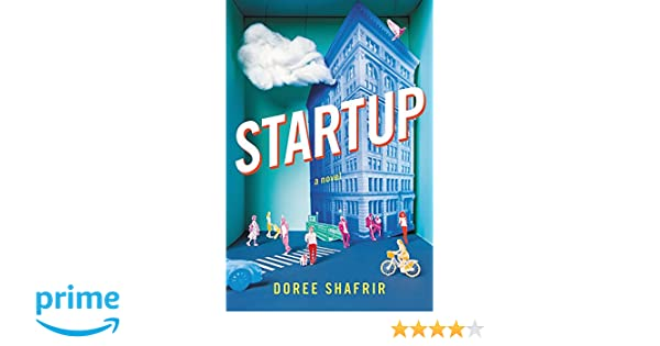 Startup: A Novel: Amazon.es: Doree Shafrir: Libros en ...
