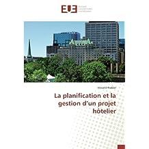 La planification et la gestion d'un projet hôtelier