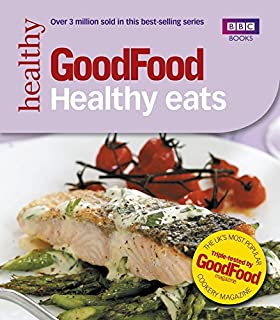Good food low calorie recipes amazon sarah cook books good food healthy eats triple tested recipes 101 healthy eats forumfinder