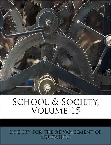 School and Society, Volume 15