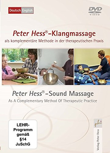 Peter Hess  Klangmassage Als Komplement Re Methode In Der Therapeutischen Praxis  Peter Hess   Sound Massage A Complementary Method Of Therapeutic Practice  1 Dvd