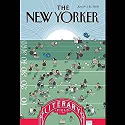 The New Yorker, June 14th & 21st 2010: Part 2 (James Surowiecki, Salvatore Scibona, Laura Miller)