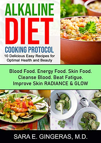 51dApUpeoLL - Alkaline Diet Cooking Protocol: 10 delicious easy recipes for optimal health and beauty (alkaline diet cookbook, recipes, beauty, anti aging, fatigue, energy)