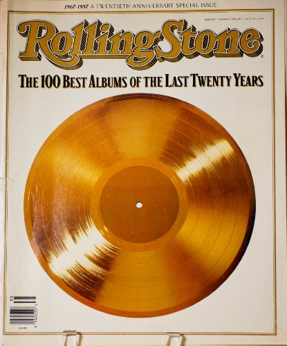 Rolling Stone Magazine #507 (August, 1987): Twentieth Anniversary Special Issue - The 100 Best Albums of the Last Twenty Years