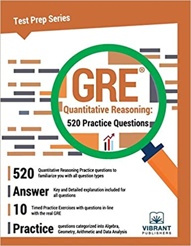 GRE Quantitative Reasoning: 520 Practice Questions (Test