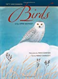 Fifty Uncommon Birds of the Upper Midwest, Nancy Overcott, 1587295903