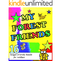 My Forest Friends Images, words and numbers of lovely forest animals: Images, words and numbers of lovely forest animals (English Edition)