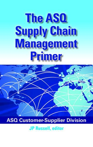 The ASQ Supply Chain Management Primer
