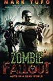 Zombie Fallout 5: Alive In A Dead World: Volume 5