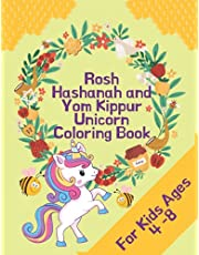 Rosh Hashanah and Yom Kippur Unicorn Coloring Book: Jewish High Holy Day Coloring Book for Boys and Girls Aged 4-8