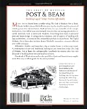 The Craft of Modular Post & Beam:  Building log and timber homes  affordably