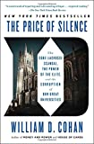 img - for The Price of Silence: The Duke Lacrosse Scandal, the Power of the Elite, and the Corruption of Our Great Universities book / textbook / text book